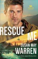 Warren, Susan May - Rescue Me (Montana Rescue) - 9780800727444 - V9780800727444