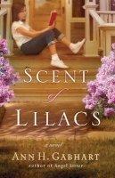 Gabhart, Ann H. - Scent of Lilacs - 9780800730802 - V9780800730802