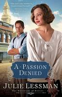 Lessman, Julie - A Passion Denied (The Daughters of Boston, Book 3) - 9780800732134 - V9780800732134