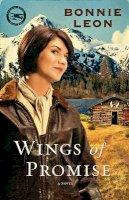 Leon, Bonnie - Wings of Promise: A Novel (Alaskan Skies) - 9780800733605 - V9780800733605