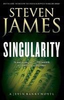 James, Steven - Singularity (The Jevin Banks Experience) (Volume 2) - 9780800734268 - V9780800734268