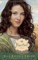 Smith, Jill Eileen - Rachel: A Novel (Wives of the Patriarchs) - 9780800734312 - V9780800734312