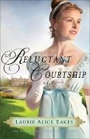 Eakes, Laurie Alice - Reluctant Courtship - 9780800734688 - V9780800734688