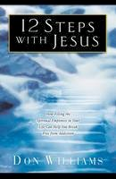 Williams, Don - 12 Steps with Jesus - 9780800797584 - V9780800797584