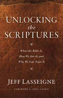 Lasseigne, Jeff - Unlocking the Bible: What It Is, How We Got It, and Why We Can Trust It - 9780801019173 - V9780801019173