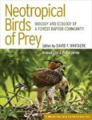 . Ed(s): Whitacre, David F. - Neotropical Birds of Prey - 9780801440793 - V9780801440793