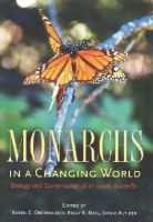 - Monarchs in a Changing World: Biology and Conservation of an Iconic Butterfly - 9780801453151 - V9780801453151