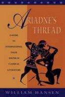 Hansen, William - Ariadne's Thread - 9780801475726 - V9780801475726