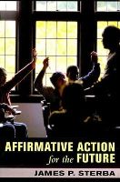 Sterba, James P. - Affirmative Action for the Future - 9780801475917 - KEC0002487