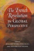 - The French Revolution in Global Perspective - 9780801478680 - V9780801478680