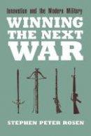 Rosen, Stephen Peter - Winning the Next War - 9780801481963 - V9780801481963
