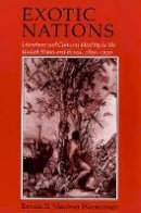 Mautner Wasserman, Renata R. - Exotic Nations: Literature and Cultural Identity in the United States and Brazil, 1830-1930 - 9780801482052 - KRF0027359