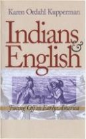 Kupperman, Karen Ordahl (Professor of History, New York University, USA) - Indians and English - 9780801482823 - V9780801482823