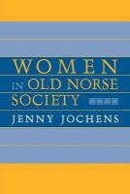 Jochens, Jenny - Women in Old Norse Society - 9780801485206 - V9780801485206