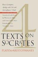 Plato, Aristophanes - Four Texts on Socrates: Plato's