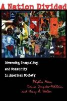 - A Nation Divided: Diversity, Inequality, and Community in American Society (ILR Press Book) - 9780801485886 - KHN0001975