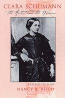 Reich, Nancy B. - Clara Schumann - 9780801486371 - V9780801486371