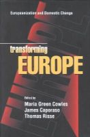 - Transforming Europe : Europeanization and Domestic Change (Cornell Studies in Political Economy) - 9780801486715 - V9780801486715