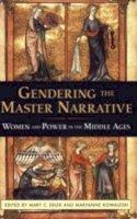 Mary Erler, Maryanne Kowaleski - Gendering the Master Narrative - 9780801488306 - V9780801488306