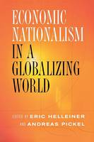 - Economic Nationalism in a Globalizing World (Cornell Studies in Political Economy) - 9780801489662 - V9780801489662