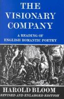 Harold Bloom - The Visionary Company: A Reading of English Romantic Poetry - 9780801491177 - 9780801491177