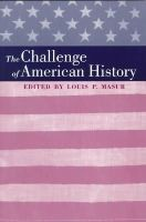 Edited by Pouis P. Masur - The Challenge of American History - 9780801862229 - KRS0018845
