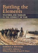 Winters, Harold A. - Battling the Elements - 9780801866487 - V9780801866487