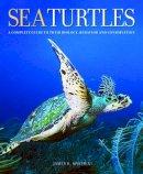 Spotila, James R. - Sea Turtles - 9780801880070 - V9780801880070