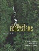 Perry, David A.; Oren, Ram; Hart, Stephen C. - Forest Ecosystems - 9780801888403 - V9780801888403
