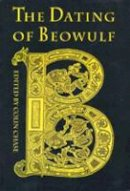 . Ed(s): Chase, Colin - Dating of Beowulf (Toronto Old English Studies) - 9780802078797 - V9780802078797