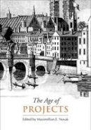 - The Age of Projects (UCLA Clark Memorial Library) - 9780802098733 - V9780802098733