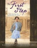 Goodman, Susan E. - The First Step: How One Girl Put Segregation on Trial - 9780802737397 - V9780802737397