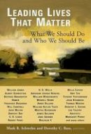- Leading Lives That Matter: What We Should Do and Who We Should Be - 9780802829313 - V9780802829313