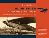 Noppen, Ryan - Blue Skies, Orange Wings - 9780802848703 - V9780802848703