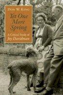 King, Don W. - Yet One More Spring: A Critical Study of Joy Davidman - 9780802869364 - V9780802869364