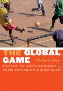 John Turnbull - The Global Game - 9780803210783 - V9780803210783