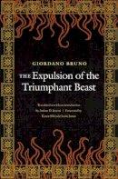 Bruno, Giordano - The Expulsion of the Triumphant Beast - 9780803262348 - V9780803262348
