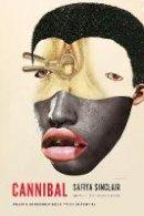 - Cannibal (Prairie Schooner Book Prize in Poetry) - 9780803290631 - 9780803290631
