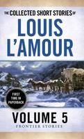 L'Amour, Louis - Collected Short Stories of Louis L'Amour, Volume 5 - 9780804179768 - V9780804179768