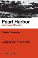 Roberta Wohlstetter - Pearl Harbor: Warning and Decision - 9780804705981 - V9780804705981