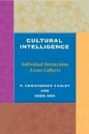 Earley, Peter; Ang, Soon - Cultural Intelligence - 9780804743129 - V9780804743129