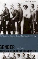 Mazon, Patricia - Gender and the Modern Research University - 9780804746410 - V9780804746410