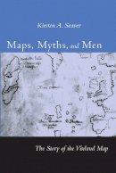 Seaver, Kirsten A. - Maps, Myths, and Men - 9780804749633 - V9780804749633