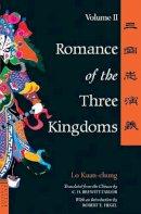 Lo Kuan-Chung; Kuang-Chung Lo - Romance of the Three Kingdoms - 9780804834681 - V9780804834681