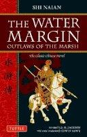 Naian, Shih; Jackson, J.H. - The Water Margin - 9780804840958 - V9780804840958