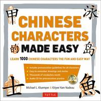 Kluemper, Michael L., Nadeau, Kit-Yee Nam - Mandarin Chinese Characters Made Easy: (HSK Levels 1-3) Learn 1,000 Chinese Characters the Easy Way (Includes Audio CD) - 9780804843850 - V9780804843850