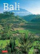 Booz, Patrick R. - Bali The Legendary Isle (Travel Adventure Series) - 9780804843973 - V9780804843973