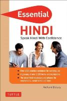 Delacy, Richard - Essential Hindi: Speak Hindi with Confidence! (Self-Study Guide and Hindi Phrasebook) (Essential Phrase Bk) - 9780804844321 - V9780804844321