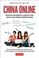 Michel, Veronique - China Online: Netspeak and Wordplay Used by over 700 Million Chinese Internet Users - 9780804844369 - V9780804844369