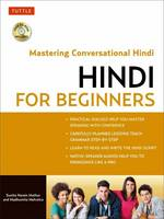 Mehrotra, Madhumita, Narain, Sunita Mathur, Mathur, Sunita Narain - Hindi for Beginners: A Guide to Conversational Hindi (Audio Disc Included) - 9780804844383 - V9780804844383